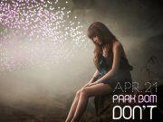 2NE1 PARK BOM「DON'T CRY」歌詞で学ぶ韓国語